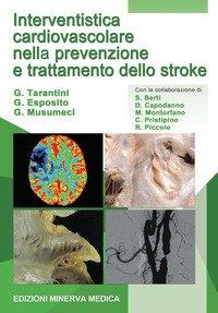 Interventistica cardiovascolare nella prevenzione e trattamento dello stroke