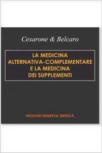 La medicina alternativa-complementare e la medicina dei supplementi