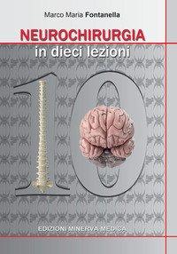 Neurochirurgia in 10 lezioni