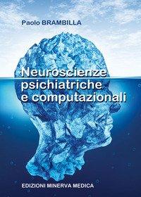 Neuroscienze psichiatriche e computazionali
