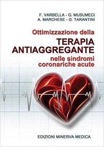 Ottimizzazione della terapia antiaggregante nelle sindromi coronariche acute