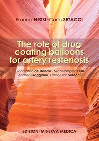The role of drug coating balloons for artery restenosis