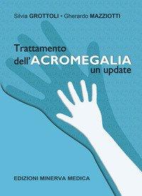 Trattamento dell'acromegalia. Un update