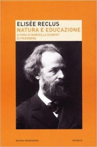 Elisée Reclus. Natura ed educazione