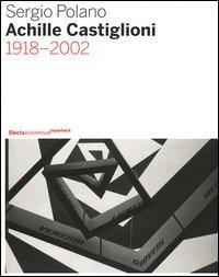Achille Castiglioni. 1918-2002