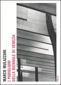I padiglioni della Biennale di Venezia
