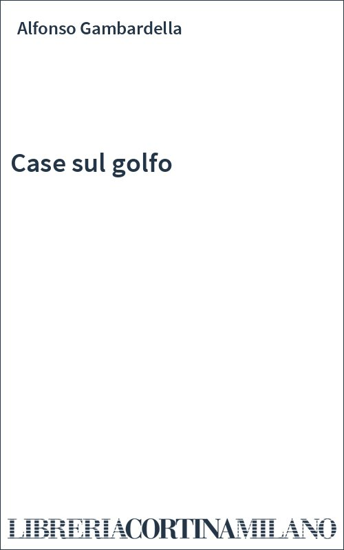 Case sul golfo