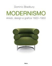 Modernismo. Arredi, design e grafica 1920-1950