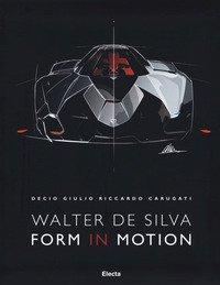 Walter De Silva. Form in motion