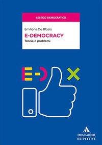 E-democracy. Teorie e problemi