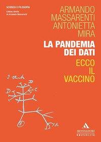 La pandemia dei dati. Ecco il vaccino