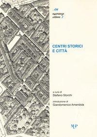 Centri storici e città