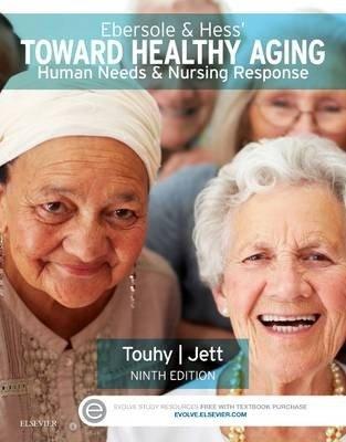 Ebersole & Hess' Toward Healthy Aging