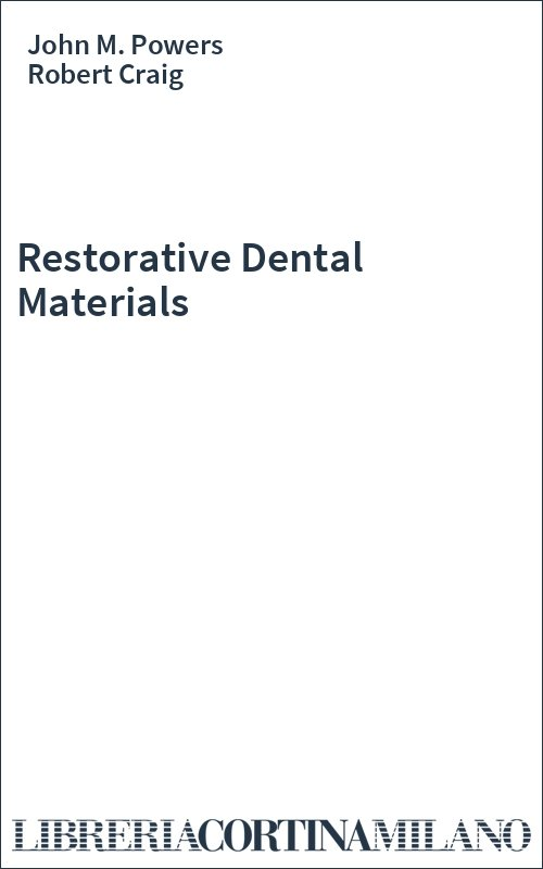 Restorative Dental Materials