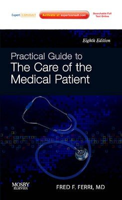 Practical Guide to the Care of the Medical Patient