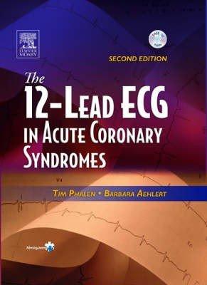 The 12 Lead ECG in Acute Coronary Syndromes