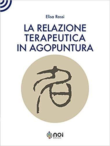 La relazione terapeutica in agopuntura