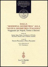 Dalla «Moderna geometria» alla «Nuova geometria italiana». Viaggiando per Napoli, Torino e dintorni