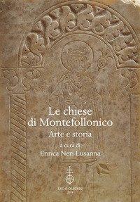 Le chiese di Montefollonico. Arte e storia