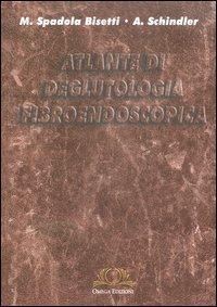 Atlante di deglutologia fibroendoscopica