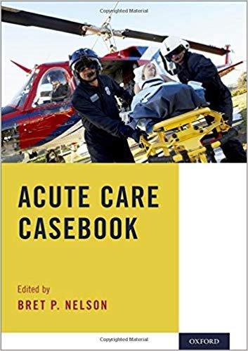 Acute Care Casebook