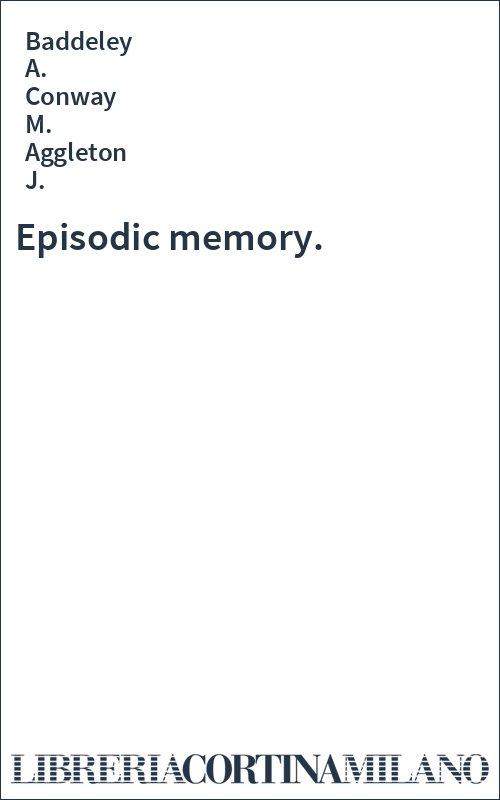 Episodic memory.