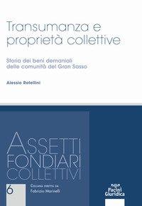 Transumanza e proprietà collettive. Storia dei beni demaniali delle comunità del Gran Sasso