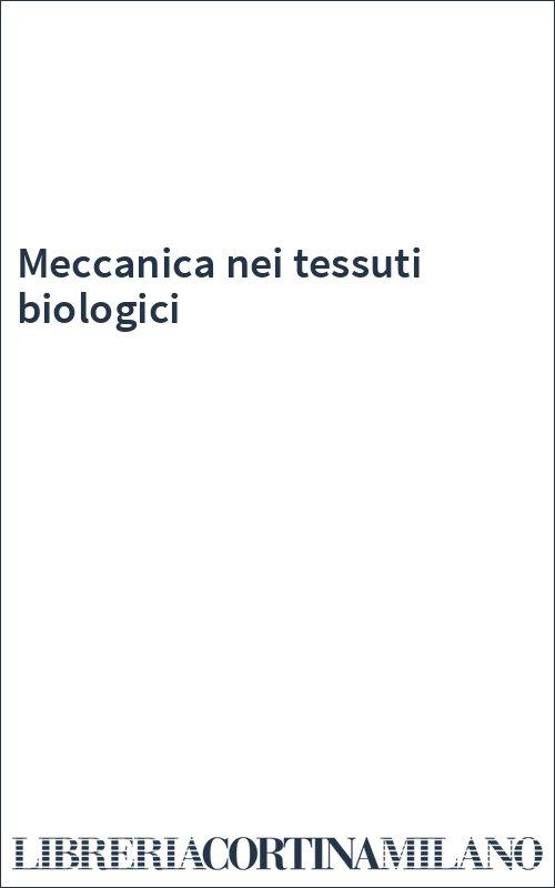 Meccanica nei tessuti biologici