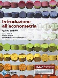 Introduzione all'econometria. Ediz. MyLab