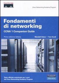 Fondamenti di networking. CCNA 1. Companion guide