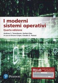 I moderni sistemi operativi. Ediz. MyLab