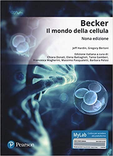 Becker il mondo della cellula. Ediz. mylab
