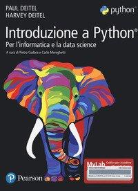 Introduzione a Python. Per l'informatica e la data science. Ediz. MyLab