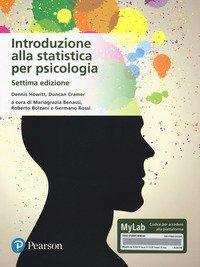 Introduzione alla statistica per psicologia. Ediz. MyLab
