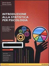 Introduzione alla statistica per psicologia. Ediz. MyLab. Con e-text