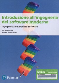 Introduzione all'ingegneria del software. Ediz. Mylab