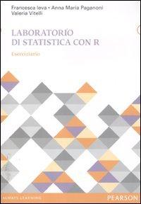Laboratorio di statistica con R. Eserciziario