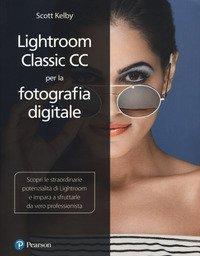 Lightroom classic CC per la fotografia digitale