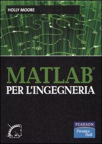 Matlab per l'ingegneria