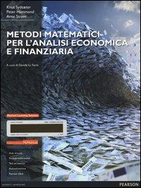 Metodi matematici per l'analisi economica e finanziaria. Con Mymathlab