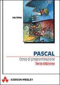 Pascal. Corso di programmazione