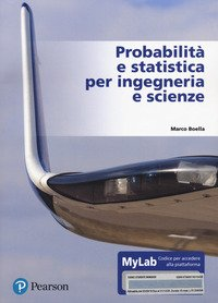 Probabilità e statistica per ingegneria e scienze. Ediz. MyLab. Con e-text