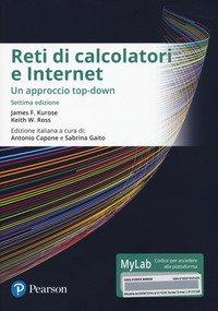 Reti di calcolatori e internet. Un approccio top-down. Ediz. mylab. Con eText