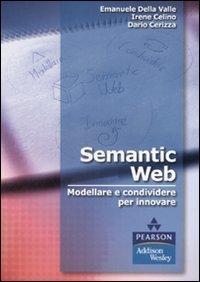 Semantic Web. Modellare e condividere per innovare