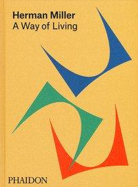 Herman Miller. A way of living