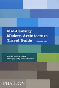 Mid-century modern architecture travel guide. East Coast USA