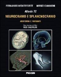 Atlante tc neurocranio e splancnocranio. Anatomia e varianti