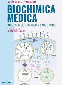 Biochimica medica strutturale metabolica e funzionale