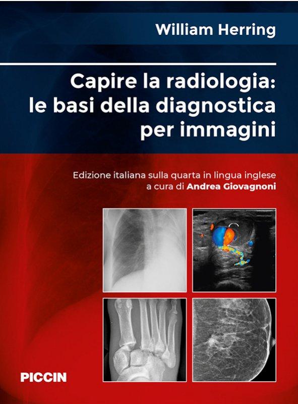 Capire la radiologia: le basi della diagnostica per immagini