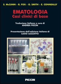 EMATOLOGIA. CASI CLINICI DI BASE. EDIZ ITALIANA E INGLESE